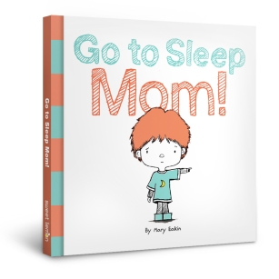 GoToSleepMom
